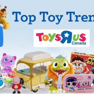 Toys R Us Canada releases it's Top Toy Trends for 2018